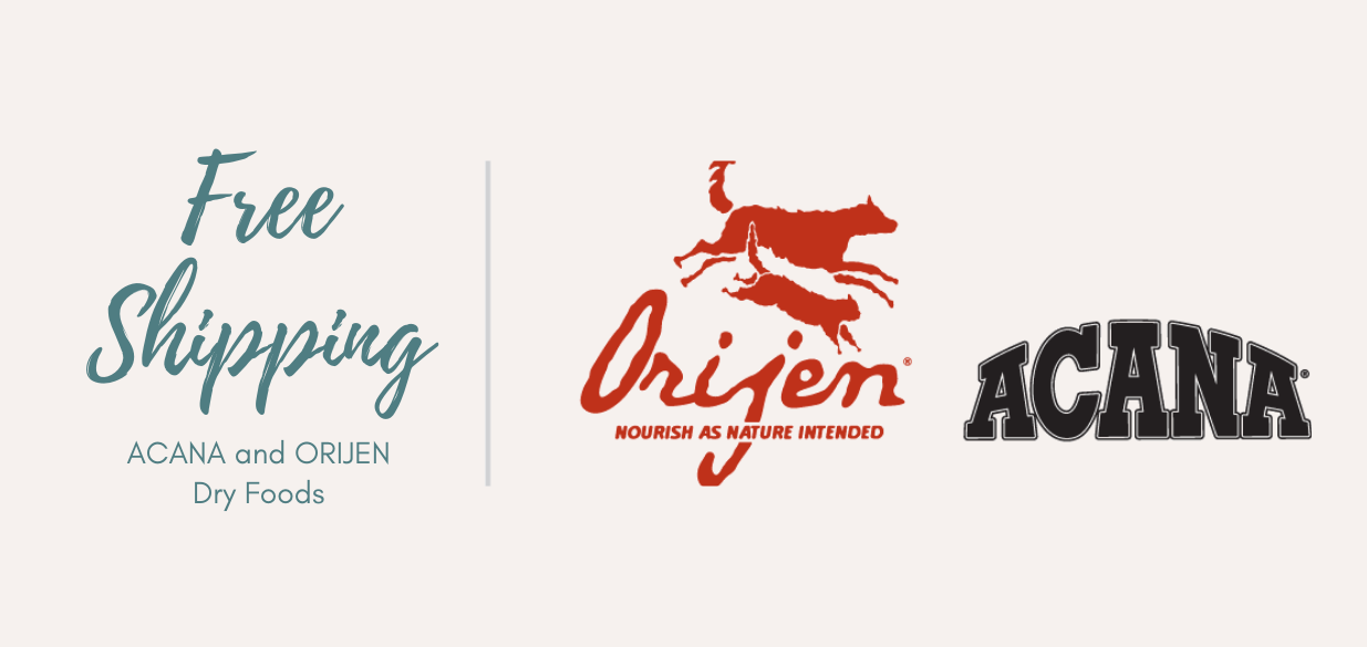 FREE Shipping on ORIJEN and ACANA dry dog and cat foods from Pet Food Etc