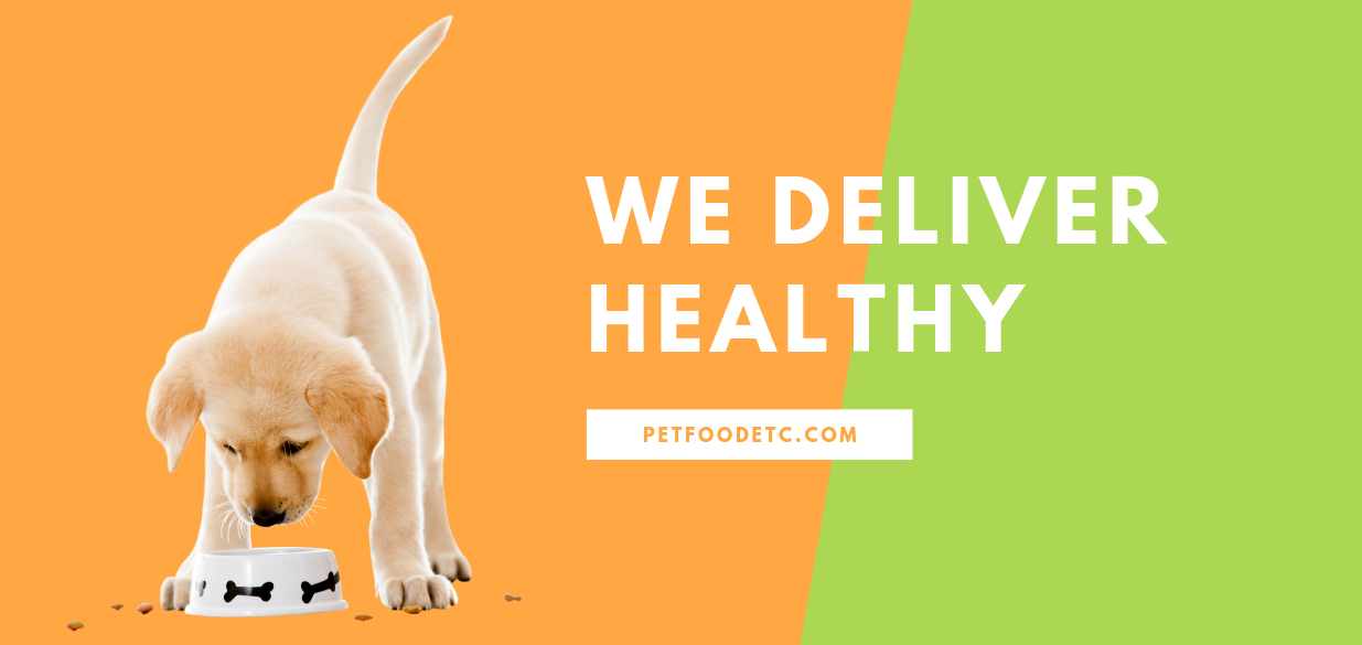 We Deliver Healthy Pet Food Etc